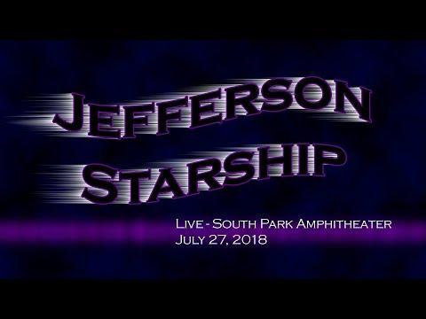 Jefferson Starship - South Park Amphitheater - July 27, 2018 Mp3