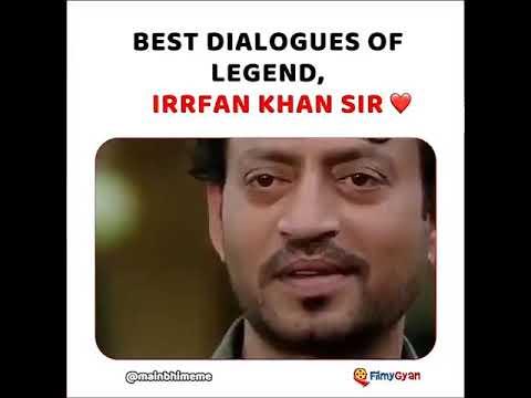 Download RIP Irfan Khan sir 😓 Best dialogues of legend Irrfan Khan sir