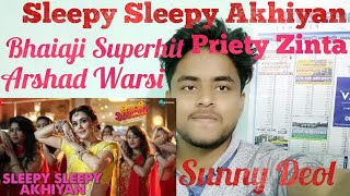 Sleepy Sleepy Akhiyan | Reaction |Bhaiaji superhit| Sunny Deol priety g Zinta |