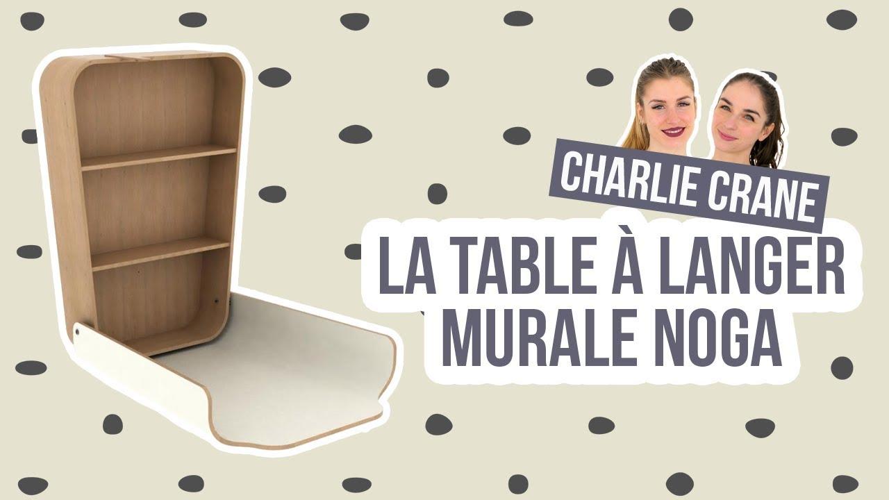 """TABLE À LANGER MURALE """"NOGA"""" CHARLIE CRANE - LES MARYZ"""