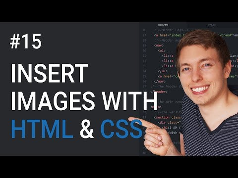 15: How to Insert Images Using HTML and CSS | Learn HTML and CSS | HTML Tutorial | Basics of CSS