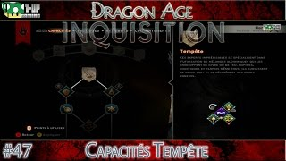 Dragon Age Inquisition - 47. Nouvelles Capacités | Let's Play {PS4/Xbox One} 1080p Gameplay FR