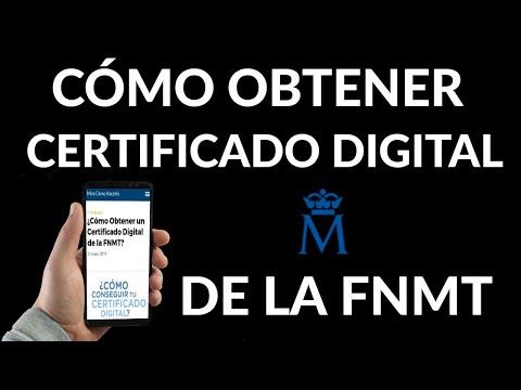 Cómo Obtener Certificado Digital de la FNMT