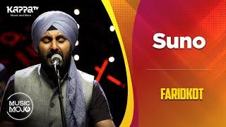 Suno - Faridkot - Music Mojo Season 6 - Kappa TV