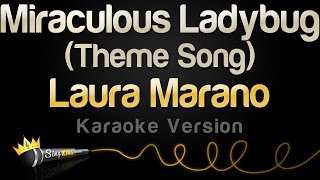 Video Laura Marano - Miraculous Ladybug Theme Song (Karaoke Version) download MP3, 3GP, MP4, WEBM, AVI, FLV Oktober 2018