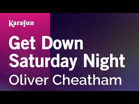 Karaoke Get Down Saturday Night - Oliver Cheatham *
