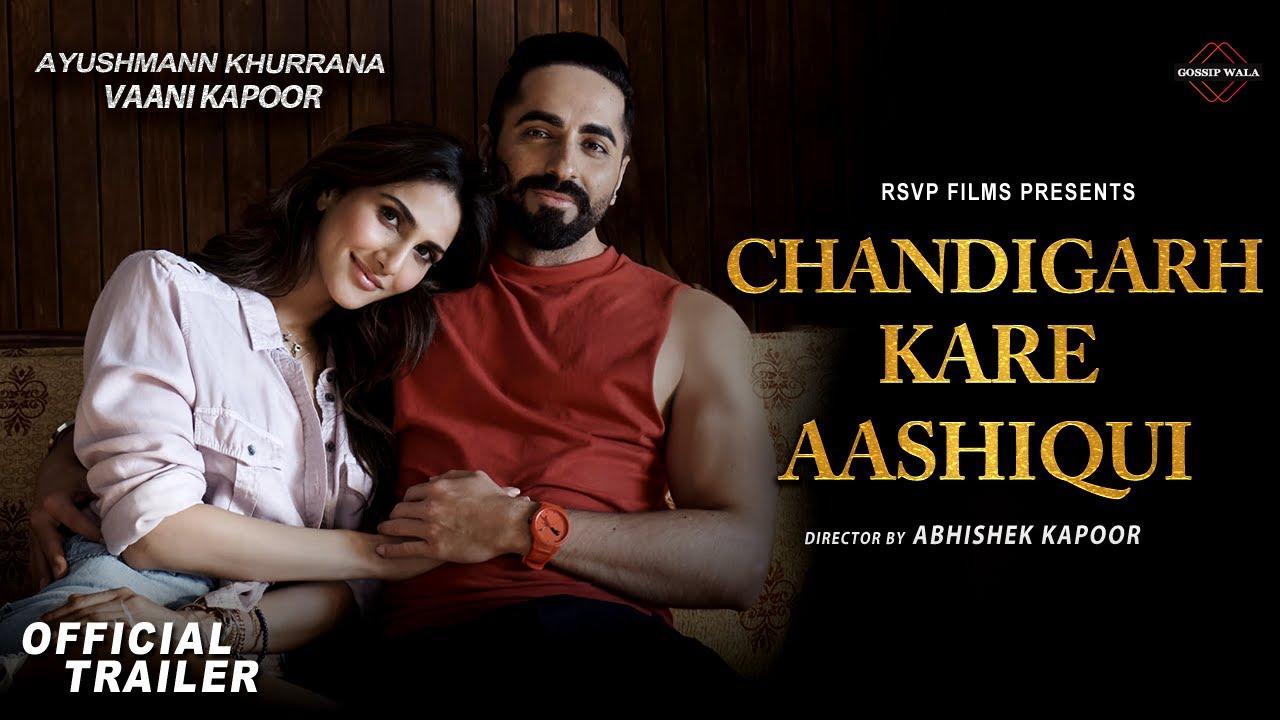 Chandigarh Kare Aashiqui Movie Trailer | Ayushmann Khurrana | Vaani Kapoor | Ayushmann New Movie - YouTube