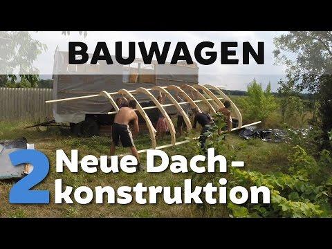 Bauwagen 2 Tonnendach Rundbogen Bauen
