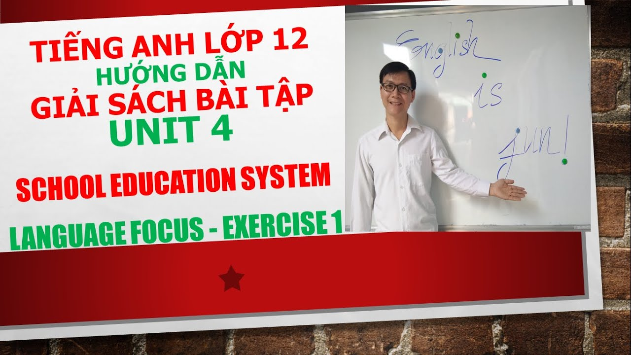 Tiếng Anh lớp 12 – Giải SBT – Unit 4 – Language focus – Exercise 1