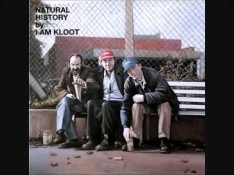 I Am Kloot-To You.