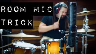 Room Mic Trick - Get 2x the Room Sound From Your Drum Room Microphones