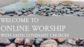 July 19th Online Worship for FCC