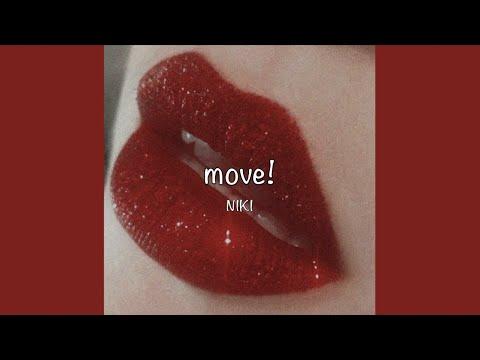 / Move! - NIKI (Lyrics) /