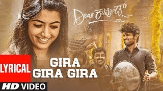 Dear Comrade Kannada - Gira Gira Gira Lyrical Video Song  Vijay Deverakonda Rashmika Bharat Kamma