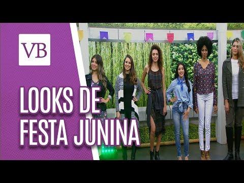 Looks de Festa Junina - Você Bonita (15/06/18)