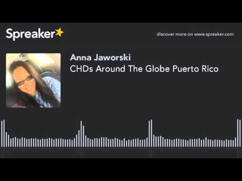 CHDs Around The Globe Puerto Rico