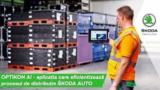 OPTIKON AI - aplicația care eficientizează procesul de distribuție ŠKODA AUTO