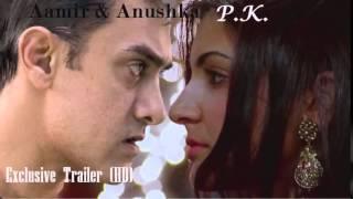 PK Peekay Official Trailer FULL HD Aamir Khan, Anushka Sharma, Sanjay Dutt,