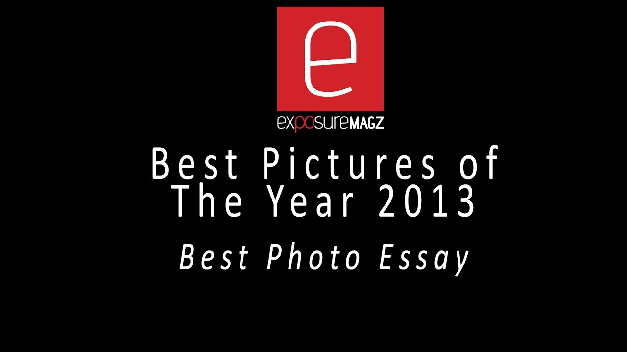 best photo essays 2013