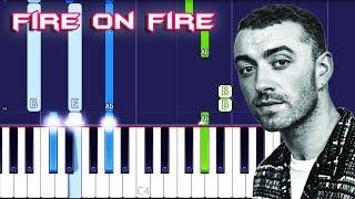 Sam Smith - Fire On Fire Piano Tutorial EASY (Piano Cover)