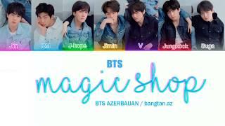 BTS - Magic Shop [Azerbaijani sub|Han|Rom|Color coded]