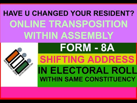 FORM 8A - TRANSPOSITION WITHIN ASSEMBLY In Electoral Roll Voter ID (FORM 8A):  Tricky Techwebs