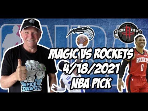 Orlando Magic vs Houston Rockets 4/18/21 Free NBA Pick and Prediction NBA Betting Tips
