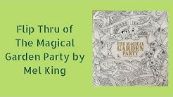 Flip Thru of The Magical Garden Party by Mel King