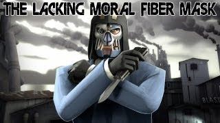 The Lacking Moral Fiber Mask