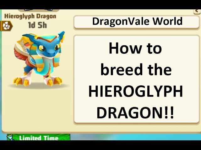 Breeding the EPIC Hieroglyph dragon in DragonVale World