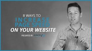 The 8 Easiest Ways To Increase Page Speed On Your Website