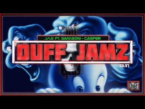 J.A.E - Casper (Feat. Samson) (DUFF JAMZ Exclusive) (New 2017)