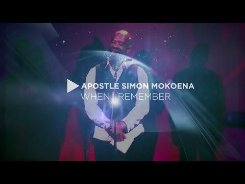 Apostle Simon Mokoena - When I Remember