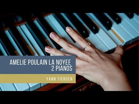La Noyée - Yann Tiersen -  2 Pianos