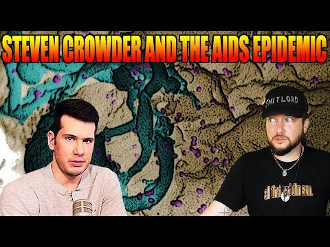 Steven Crowder and the AIDS Epidemic