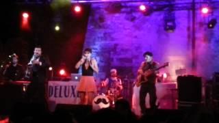 [LIVE] Deluxe - Mister Chicken - 2012 Festa Del Traouc Bozouls