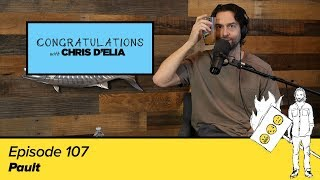 Congratulations Podcast w/ Chris D'Elia | EP107 - Pault