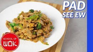 Delicious Thai Pad See Ew Recipe! | Wok Wednesdays