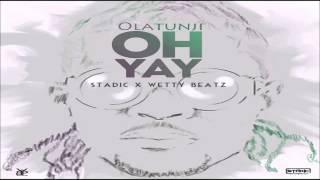 Olatunji Oh Yay Soca 2016