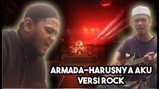 Armada-harusnya aku(versi rock cover by ahmad luqman che mud