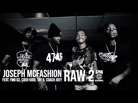 Joseph McFashion feat. FMB DZ, Cash Kidd, Tay B & Coach Joey - Raw 2 (Official Music Video)