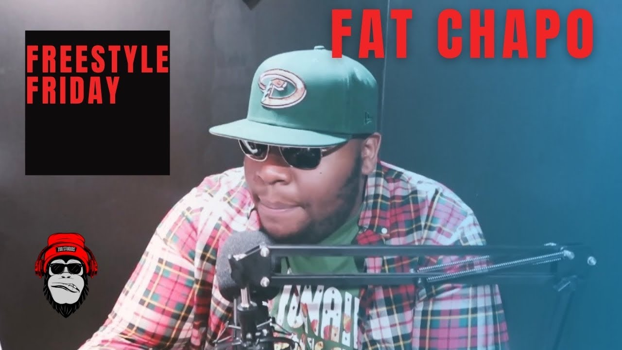 Freestyle Friday - Fat Chap0
