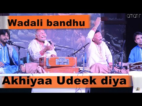 akhiya udeek diya | wadali brothers | virasat dehradun photogaman