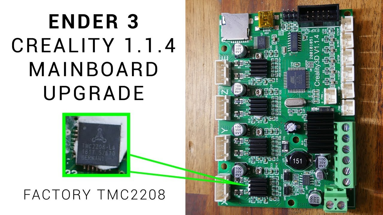 Creality 114 Ender 3 board upgrade  TMC2208s from