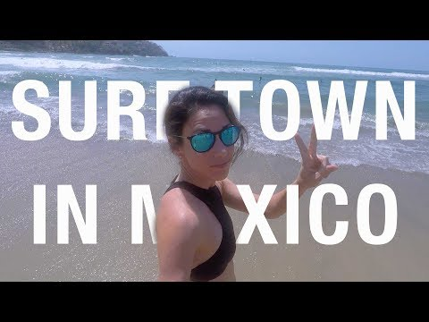 Travel Mexico: A little surf town fun