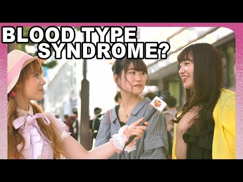ARE Japanese REALLY STILL OBSESSED about blood types? Japanese girls and boys give their opinions