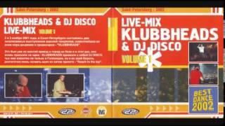 Klubbheads & DJ Disco - Live_Mix Vol. 1 [2002]