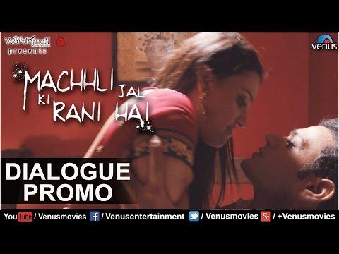 Machhli Jal Ki Rani Hai | Dialogue Promo 3 | Feat : Swara Bhaskar, Bhanu Uday |