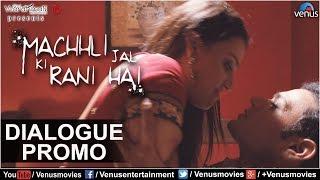 Machhli Jal Ki Rani Hai   Dialogue Promo 3   Feat : Swara Bhaskar, Bhanu Uday  