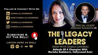 Attitude Of A Champion with Marinko Radakovic, Hollywood Actor (English)